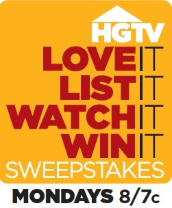 HGTV Sweepstakes Watch HGTV Monday Night to Enter the Love It, List It, Watch It, Win It Sweepstakes