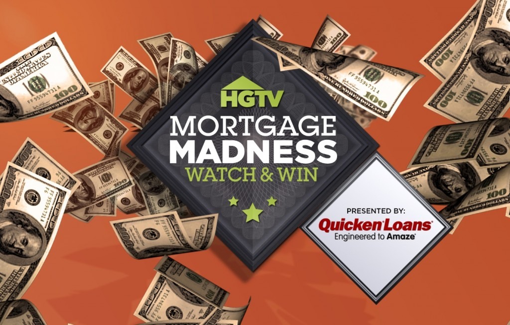 HGTV Mortgage Madness 2013 Quicken Loans Zing Blog 1024x653 Quicken Loans Presents HGTVs Mortgage Madness Watch & Win