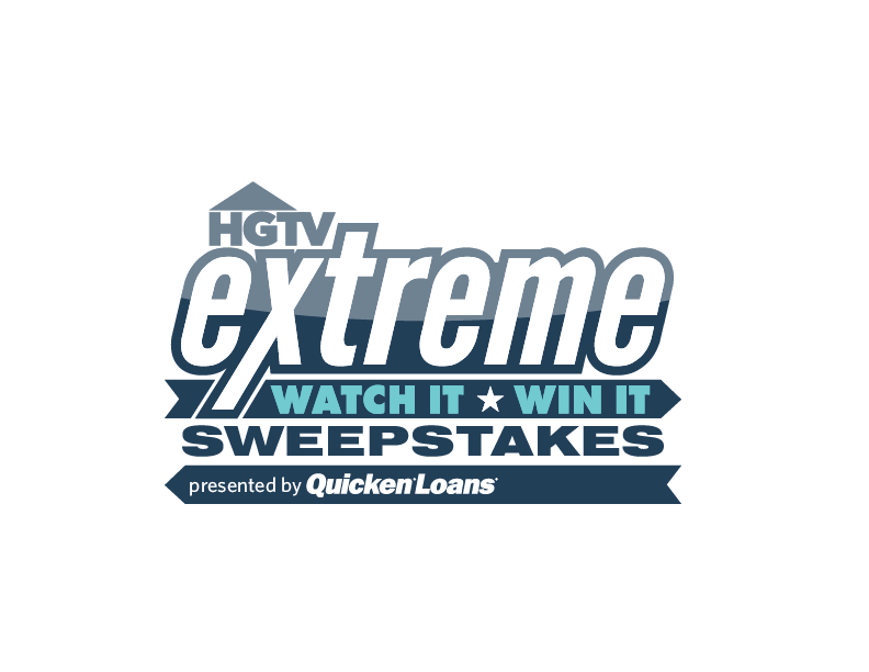 HGTV's Extreme Watch It, Win It Sweepstakes - Quicken Loans Zing Blog