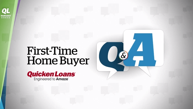 First-Time Home Buyer Q&A - Quicken Loans Zing Blog