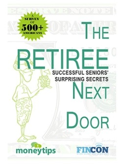 The Retiree Next Door: Tips And Insight To Build A Successful Retirement