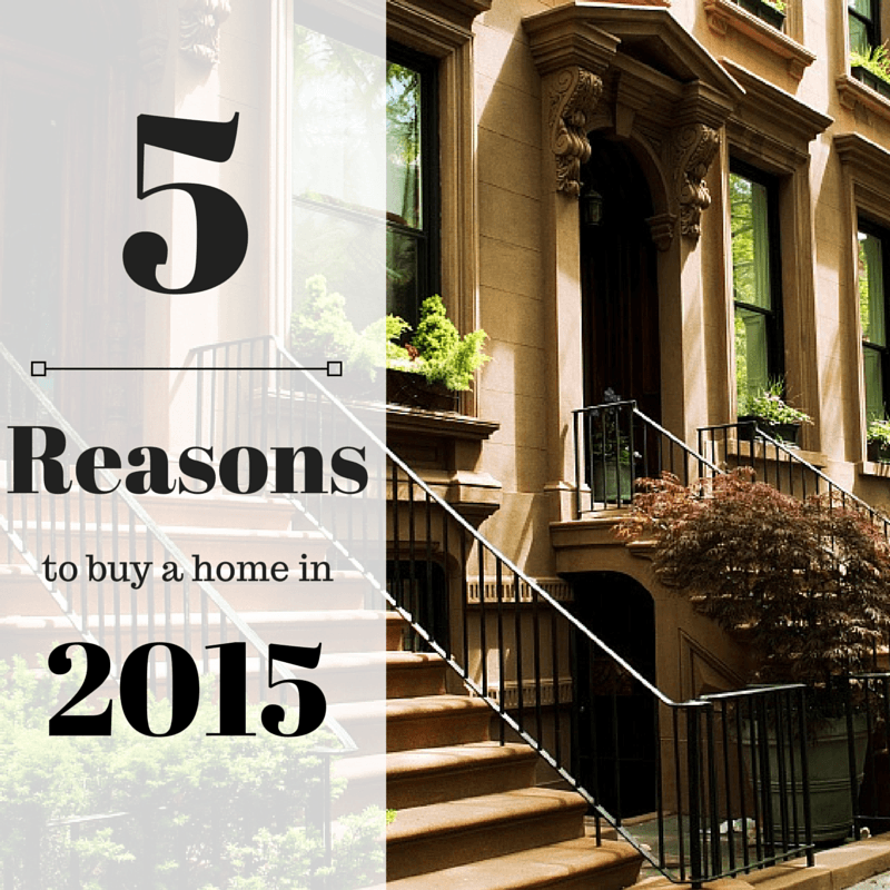 Top 5 Reasons to Buy a Home in 2015 - Quicken Loans Zing Blog