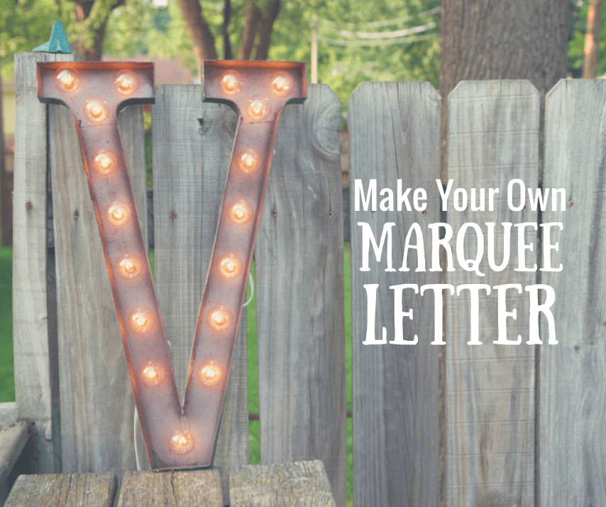 How to Make a DIY Marquee Letter - Quicken Loans Zing Blog