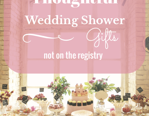 5 Thoughtful Wedding Shower Gifts That Might Not Be On The Registry