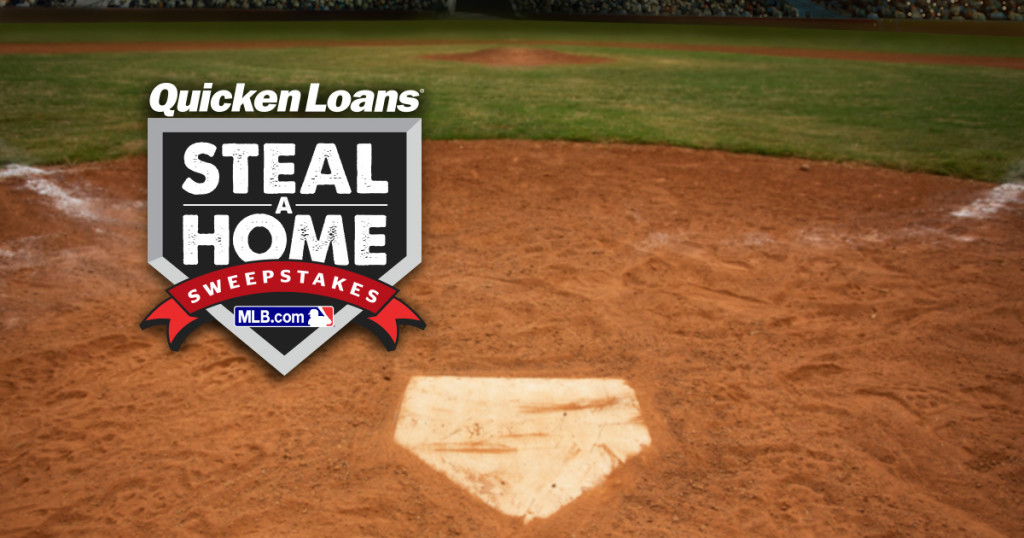 Announcing the MLB.com and Quicken Loans Steal-A-Home Sweepstakes - Quicken Loans Zing Blog