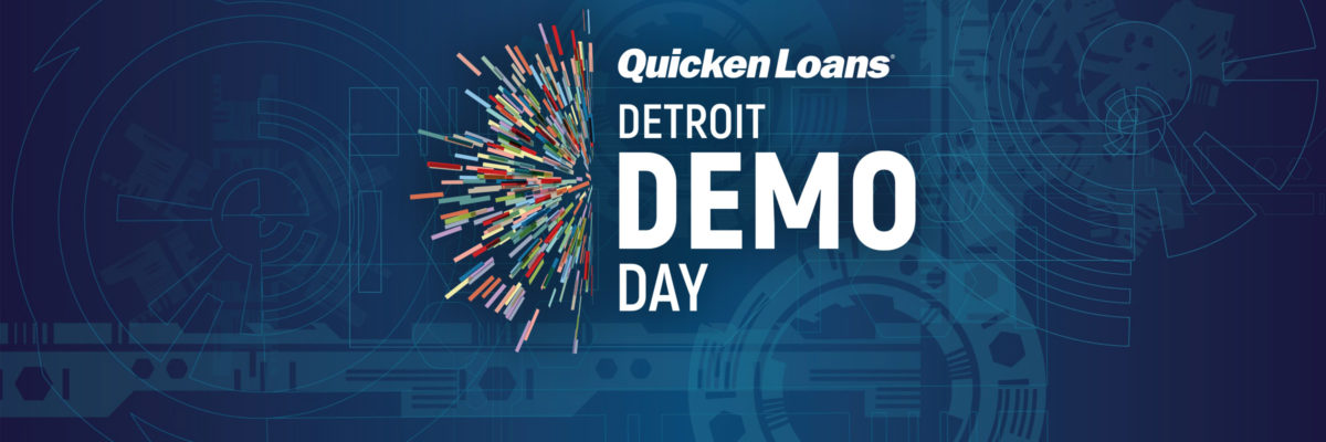 15 Entrepreneurs Competing For A Share Of $1.2 Million In Funding From Quicken Loans At 2nd Annual Detroit Demo Day