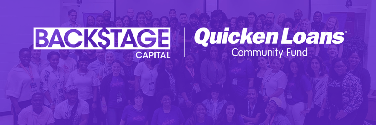 Backstage Detroit Announces Results Of First Cohort Of Accelerator Program Sponsored By The Quicken Loans Community Fund